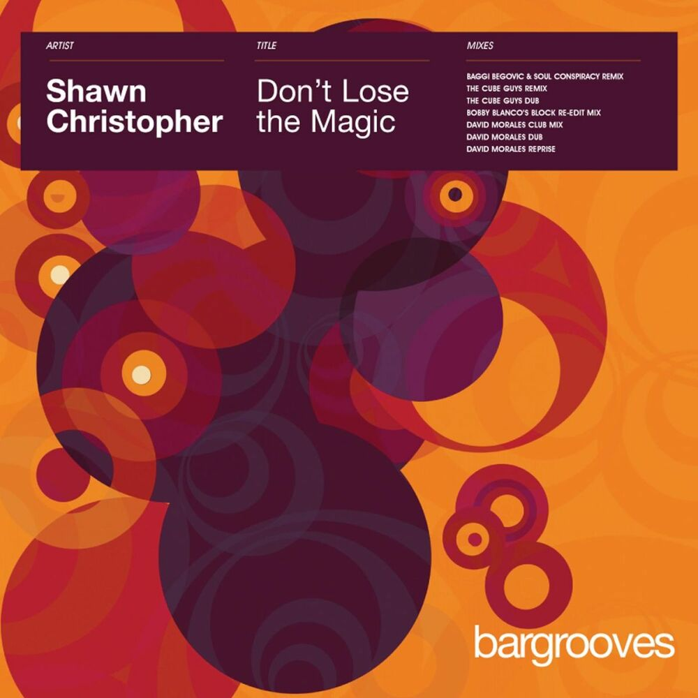 Don't Lose The Magic [David Morales Club Mix]
