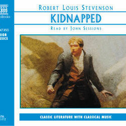 Robert Louis Stevenson : Kidnapped (Abridged)