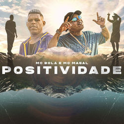Positividade (Com MC Maga)