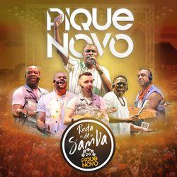 Pique Novo – Roda de Samba do Pique Novo (Ao Vivo) 2020 CD Completo