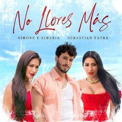 No Llores Más – Simone e Simaria part Sebastian Yatra