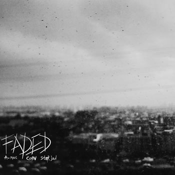 Faded(Featuring Coin & Step.Jad) cover