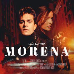 MORENA  - Luan Santana Download