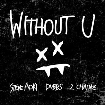 Without U (feat. 2 Chainz) cover