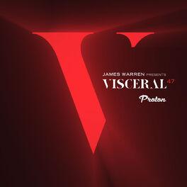 Album cover of Visceral 047