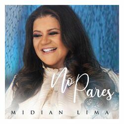 Baixar Música No Pares – Midian Lima mp3 CD Completo