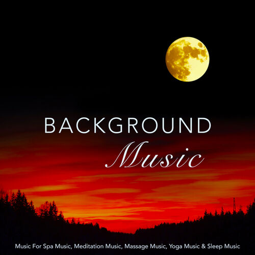 Background Music Experience: Background Music: Music For Spa Music