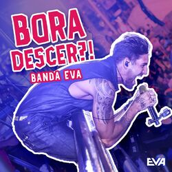 Banda Eva – Bora Descer 2018 CD Completo