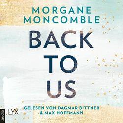 Back To Us (Ungekürzt) Audiobook