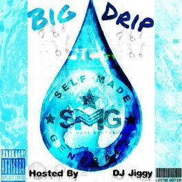 Album cover of Big Drip