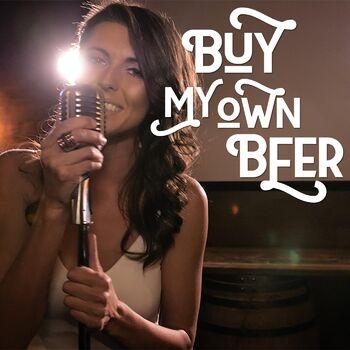 Buy My Own Beer cover