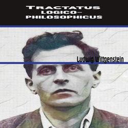 Ludwig Wittgenstein:Tractatus Logico-Philosophicus (YonaBooks) Audiobook