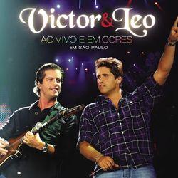 Victor e Leo – Victor e Leo Ao Vivo e em Cores 2009 CD Completo