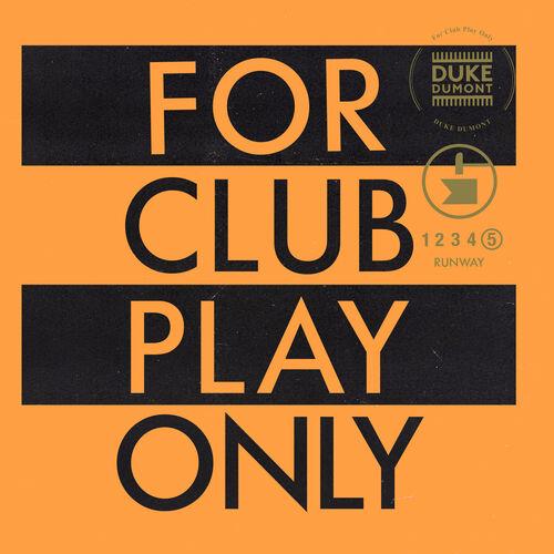 Baixar Single Runway (For Club Play Only, Pt. 5) – Duke Dumont (2018) Grátis