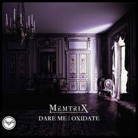 Oxidate - MEMTRIX
