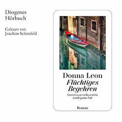 Flüchtiges Begehren - Commissario Brunetti, Band 30 (Ungekürzt) Hörbuch kostenlos