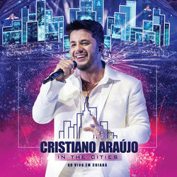 CD Cristiano Araújo - In The Cities - Ao Vivo Em Cuiabá 2014 - Torrent download