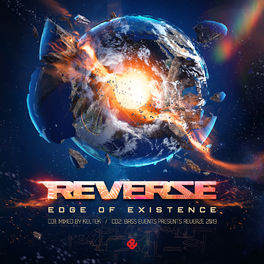 Album cover of Reverze 2019 Edge Of Existence