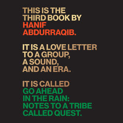 Go Ahead in the Rain - Notes to A Tribe Called Quest (Unabridged)
