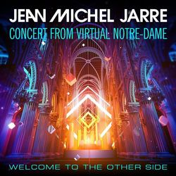 Pochette de l'album Welcome To The Other Side Concert From Virtual NotreDame