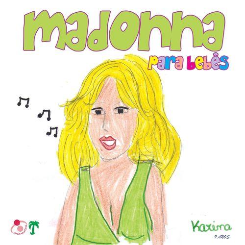 Baixar CD Madonna para Bebês – Madonna (2013) Grátis