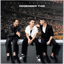 Remember This – Jonas Brothers