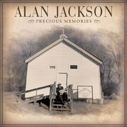 Alan Jackson – Precious Memories 2012 CD Completo