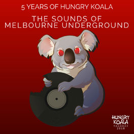 Album cover of The Sounds Of Melbourne Underground (5 Years of HKR)