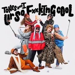 Tones and I – Ur So F**kInG cOoL CD Completo