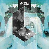 Language - PORTER ROBINSON