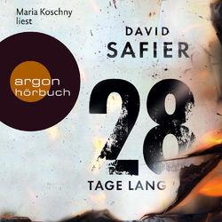 28 Tage lang (Gekürzte Fassung) (Gekürzte Fassung) Audiobook