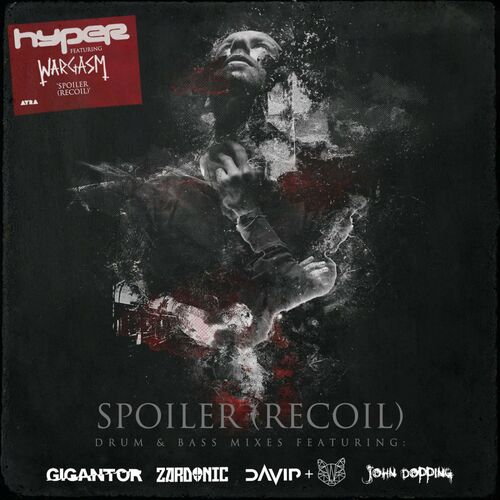 Hyper, Wargasm - Spoiler (Recoil) Drum & Bass Remixes
