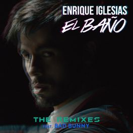 Album cover of EL BAÑO (The Remixes)