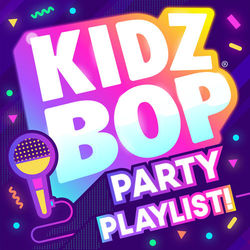 Kidz Bop Kids – KIDZ BOP Party Playlist! 2020 CD Completo