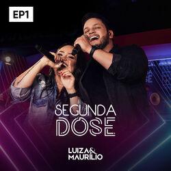 CD Luíza & Maurílio - Segunda Dose, Ep1 2018 - Torrent download