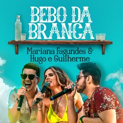 Bebo da Branca – Mariana Fagundes part Hugo e Guilherme