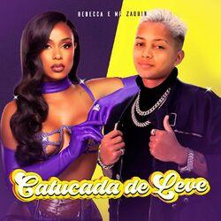 Catucada de Leve – Rebecca e MC Zaquin