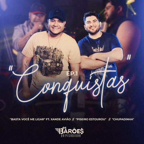 Capa Os Barões Da Pisadinha – Conquistas – EP 1 (Ao Vivo) 2020