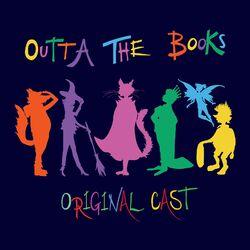 Outta the Books (Original Cast Soundtrack)