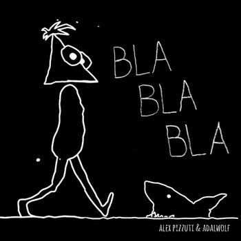 Bla Bla Bla cover