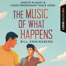 The Music of What Happens (Ungekürzt) Audiobook