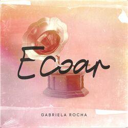 Gabriela Rocha – Ecoar 2021 CD Completo