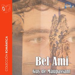 Bel Ami - Dramatizado Audiobook
