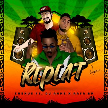 Repeat (feat. Dj Akme & Rafa Bm) cover