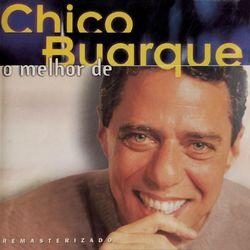 Chico Buarque – O Melhor de Chico Buarque 1997 CD Completo