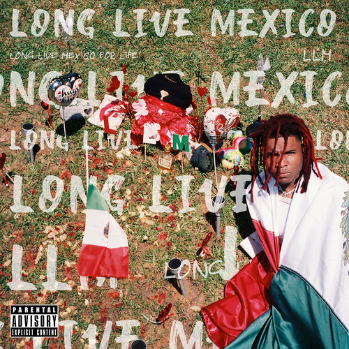 Lil Keed - Long Live Mexico [LP] 2019