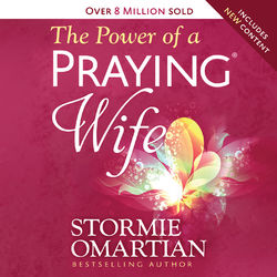 The Power of a Praying Wife (Unabridged)