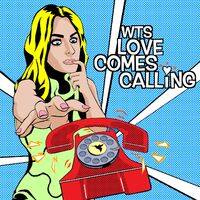 Love Comes Calling (Charles Jay rmx) - WTS