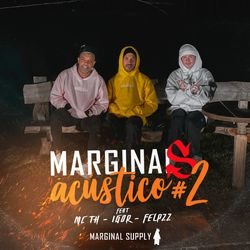 Felp 22, Igor, Mc Th, Marginal Supply – Marginais Acústico #2 CD Completo