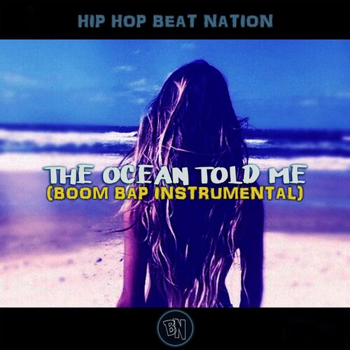 Hip Hop Beat Nation: The Ocean Told Me (Boom Bap